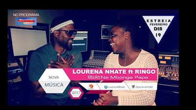 Lourena Nhate feat. Ringo - Na Bonga Papa