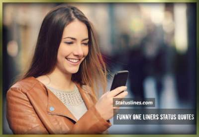 funny one liners status for facebook whatsapp