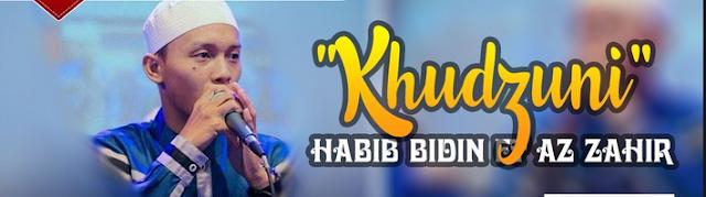 Lirik Lagu Khudzuni - Az Zahir Azzahir Pekalongan