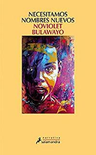 Necesitamos nombres nuevos- NoViolet Bulawayo