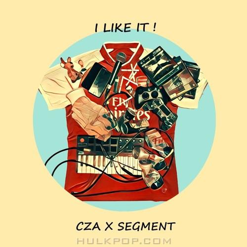 CZA, SEGMENT – I like it – Single