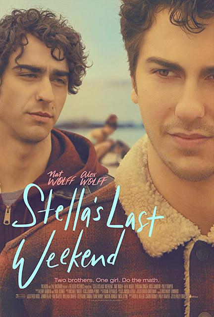 Stella's Last Weekend 2018 movie poster Nat Wolff Alex Wolff Polly Draper