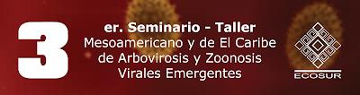 http://pcbiol.posgrado.unam.mx/assets/seminario-taller-mesoamericano_de_arbovirosis.pdf