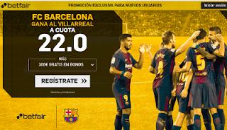 betfair supercuota Barcelona gana a Villareal 9 mayo