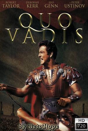 Quo Vadis [1951] [720p] [Latino-Castellano-Ingles] [Google Drive] GloboTV
