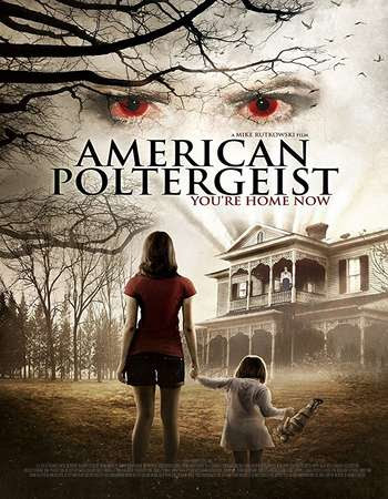 Poster Of American Poltergeist 2015 In Hindi Bluray 720P Free Download