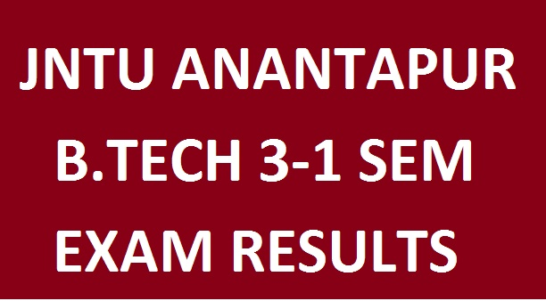 JNTUA B.Tech 3-1 Regular/Supply Results