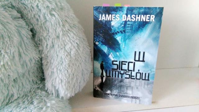 """,,W sieci umysłów"""" James Dashner"""