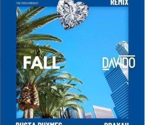 [Music] Davido ft. Busta Rhymes , Prayah - Fall (Remix)