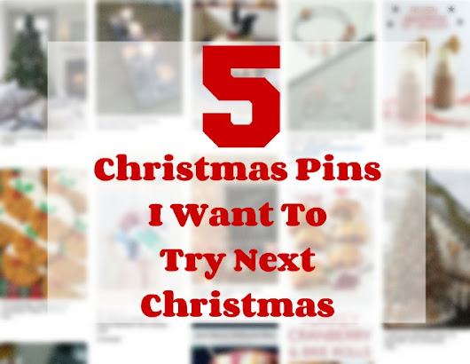 5 Christmas Pins I Want To Try Next Year