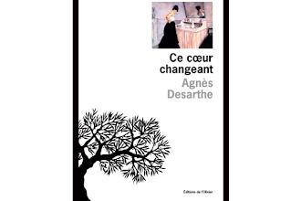 Lundi Librairie : Ce coeur changeant - Agnès Desarthe