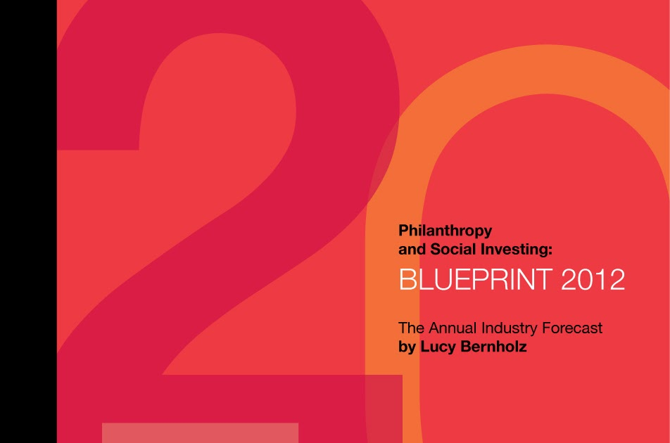 Philanthropy and Social Investing Blueprint 2012