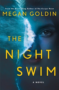 The Night Swim by Megan Goldin
