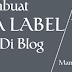 Cara Membuat Nama Label Yang Baik Di Blog