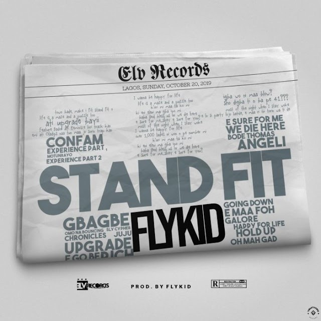 [Music] Flykid – Stand Fit
