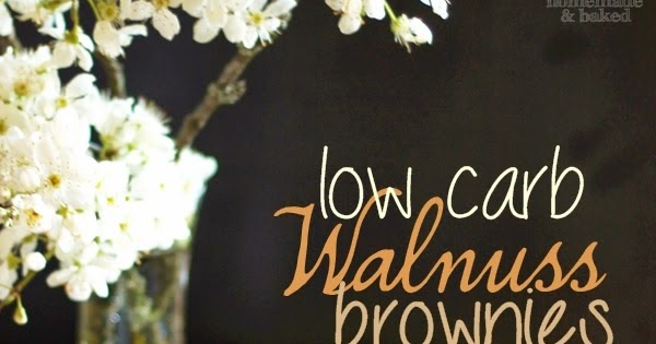 homemade and baked food blog low carb walnuss brownies. Black Bedroom Furniture Sets. Home Design Ideas