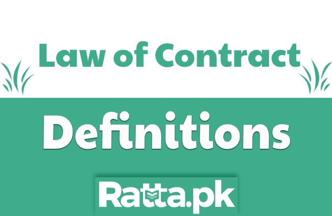 What is Contract? Definitions and Elements - Law of Contract Notes
