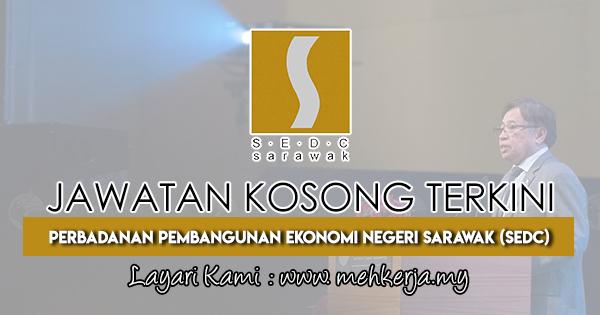 Jawatan Kosong Terkini 2018 di Perbadanan Pembangunan Ekonomi Negeri Sarawak (SEDC