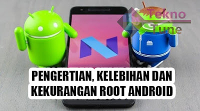 kelebihan dan kekurangan handpone android root