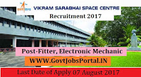 Vikram Sarabhai Space Centre Recruitment 2017– 42 Fitter, Electronic Mechanic