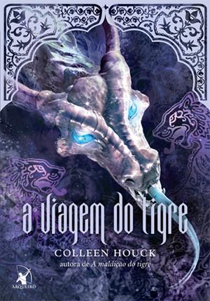 """News: Capa nacional do livro """"A Viagem do Tigre"""", de Colleen Houck 6"""