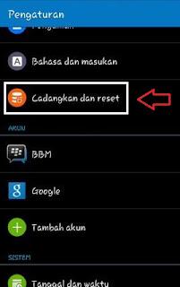 Setelah terbuka menu Setting/Pengaturan, silahkan cari dan klik tulisan Cadangkan dan reset.