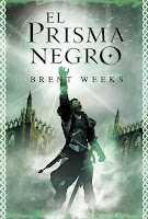 El Portador De Luz I: El Prisma Negro, de Brent Weeks
