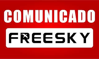 FREESKY - COMUNICADO FREESKY E PARA A LINHA GSHARE EM ACM - 26/07/2017