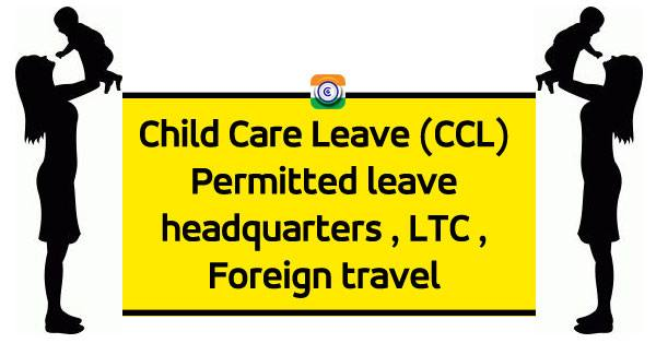 Child-Care-Leave-CCL-Central-Government-Employees