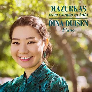 Mazurkas from Chopin to Ades - Dina Duisen