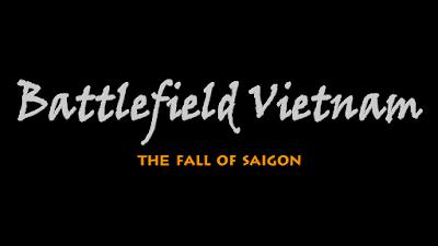 Phim tài liệu: Battlefield Vietnam - The Fall of Saigon (Phần cuối)