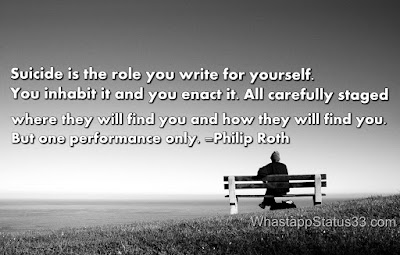Suicide is the role you write for yourself