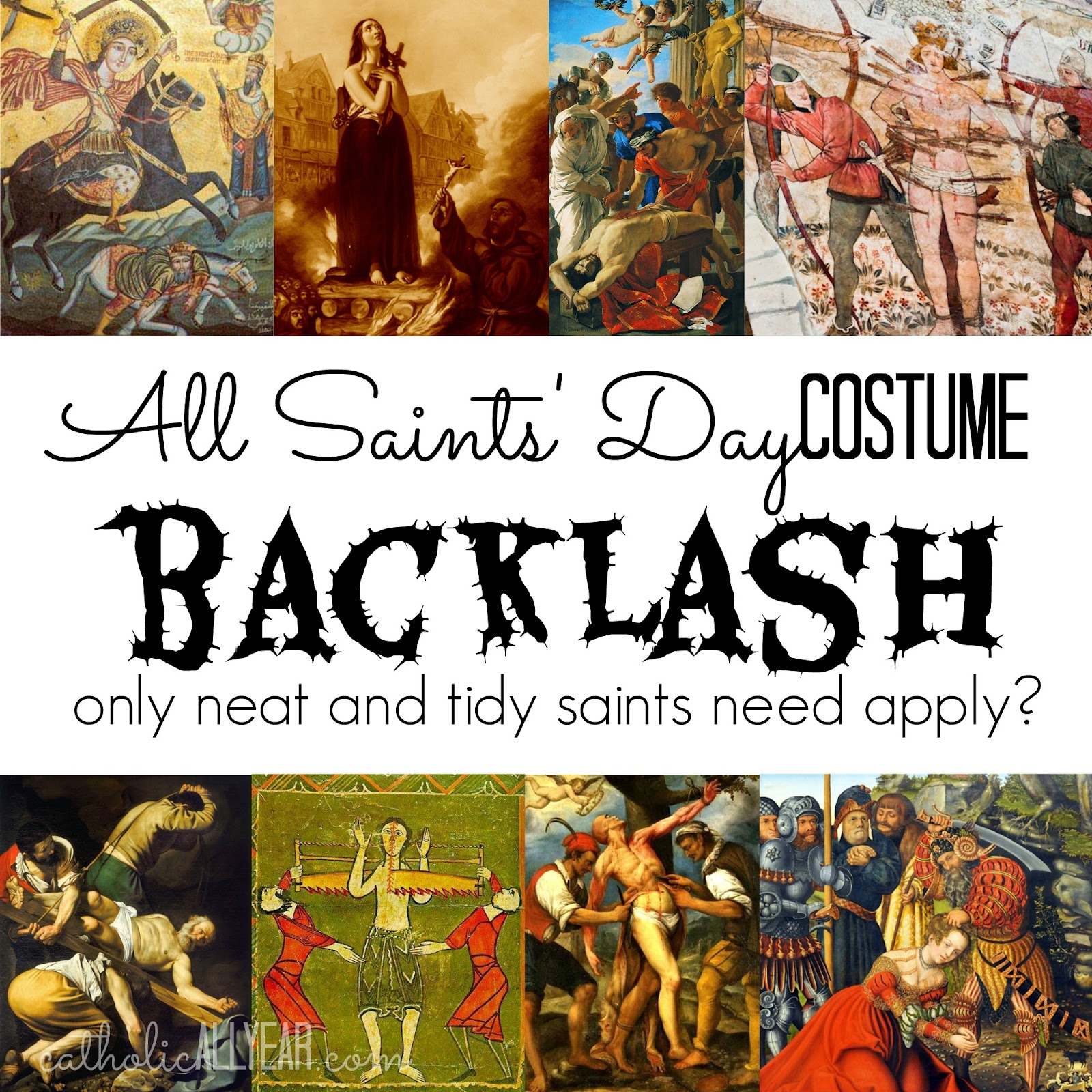 Catholic All Year All Saints Day Costume Backlash Only