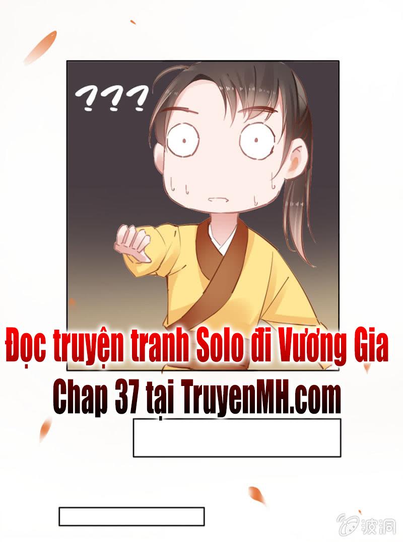Solo Đi Vương Gia - Chap 36