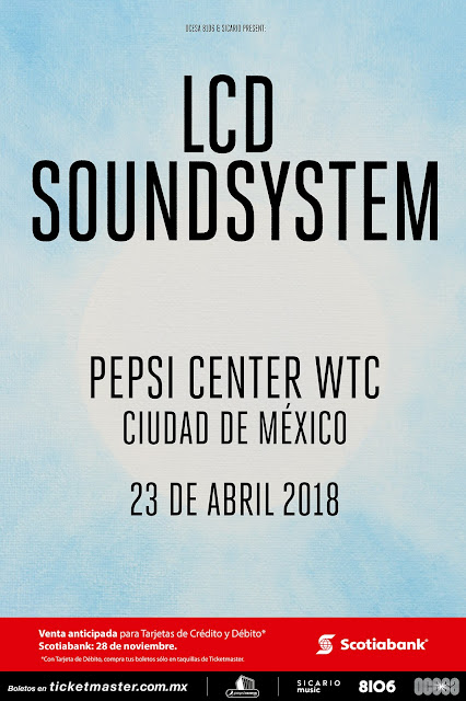 LCD SOUNDSYSTEM MÉXICO 2018