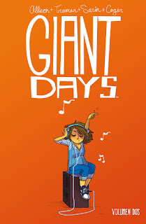 "Reseña de ""Giant Days"" vol.2 de John Allison, Lissa Triman y Whitney Cogar - Fandogamia"