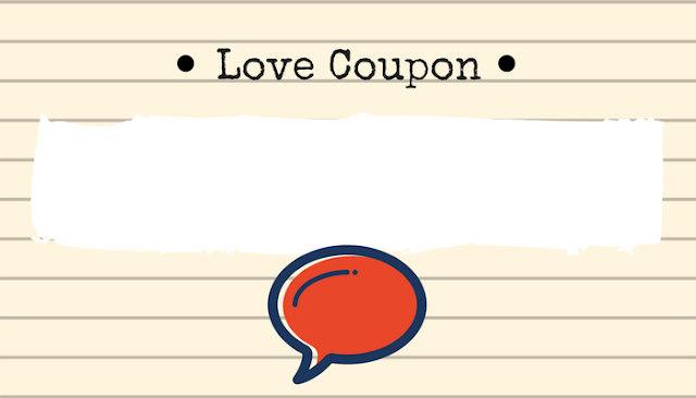 Personalize your own love coupon for #ValentinesDay