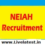 NEIAH Recruitment 2017, www.neiah.nic.in