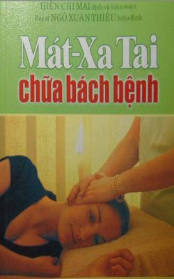 Mát xa tai chữa bách bệnh - Hiền Chi mai