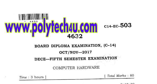 DIPLOMA COMPUTER HARDWARE QUESTION PAPERS C-14 ECE 2017