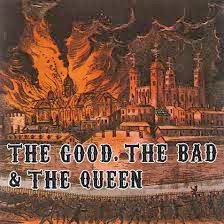 Portada disco The good the bad & the queen