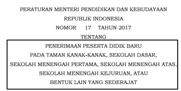 Download Juknis PPDB 2017 Sesuai dengan Peraturan Mendikbud Nomor 17 Tahun 2017