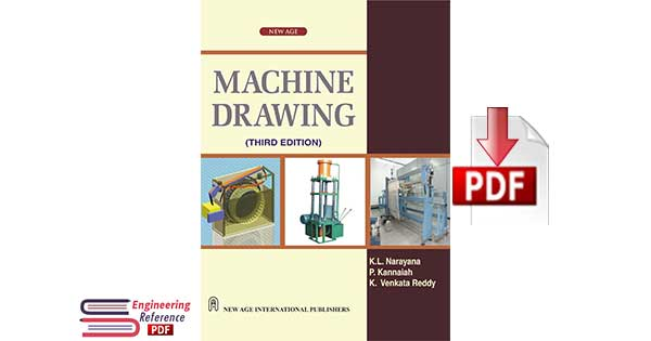 Machine Drawing 3rd Edition By K.L. Narayana, P. Kannaiah, K. Venkata Reddy