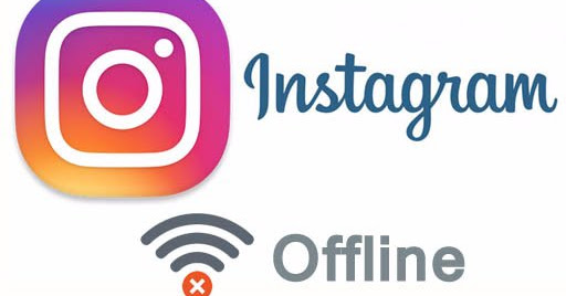 Use Instagram Without Internet Connection in Offline Mode