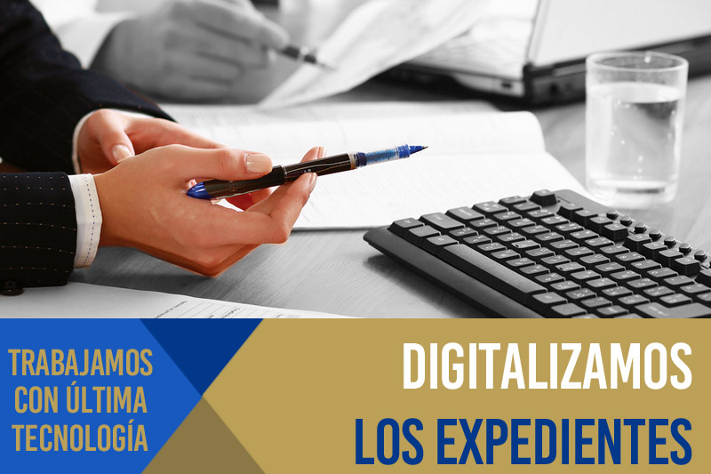 Expedientes totalmente digitalizados