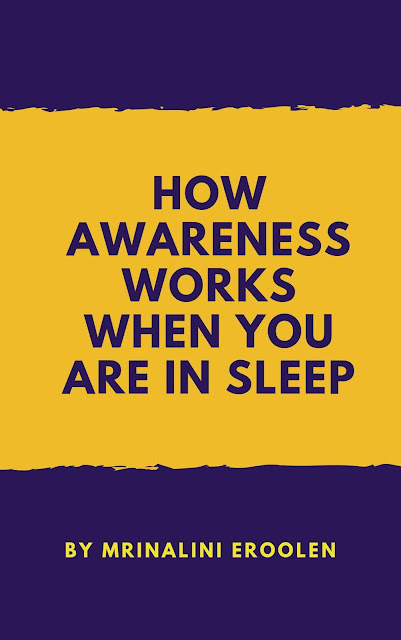 How Awareness Works In Sleep