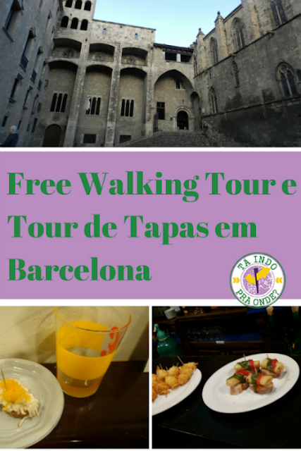 Free Walking Tour e Tour de Tapas em Barcelona