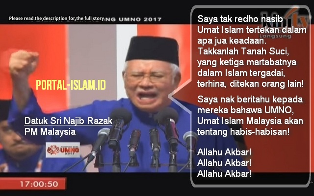 Pekik Takbir dan Pidato Heroik Pemimpin Malaysia Datuk Sri Najib Razak Bela Palestina