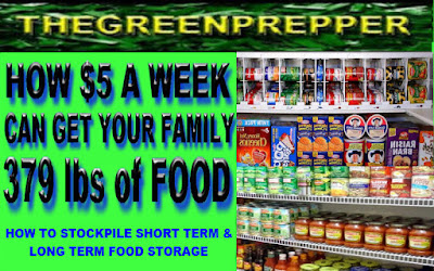HOW $5 A WEEK CAN GET YOUR FAMILY 379 lbs of FOOD - STOCKPILE SHORT & LONG TERM FOOD STORAGE - THEGREENPREPPER