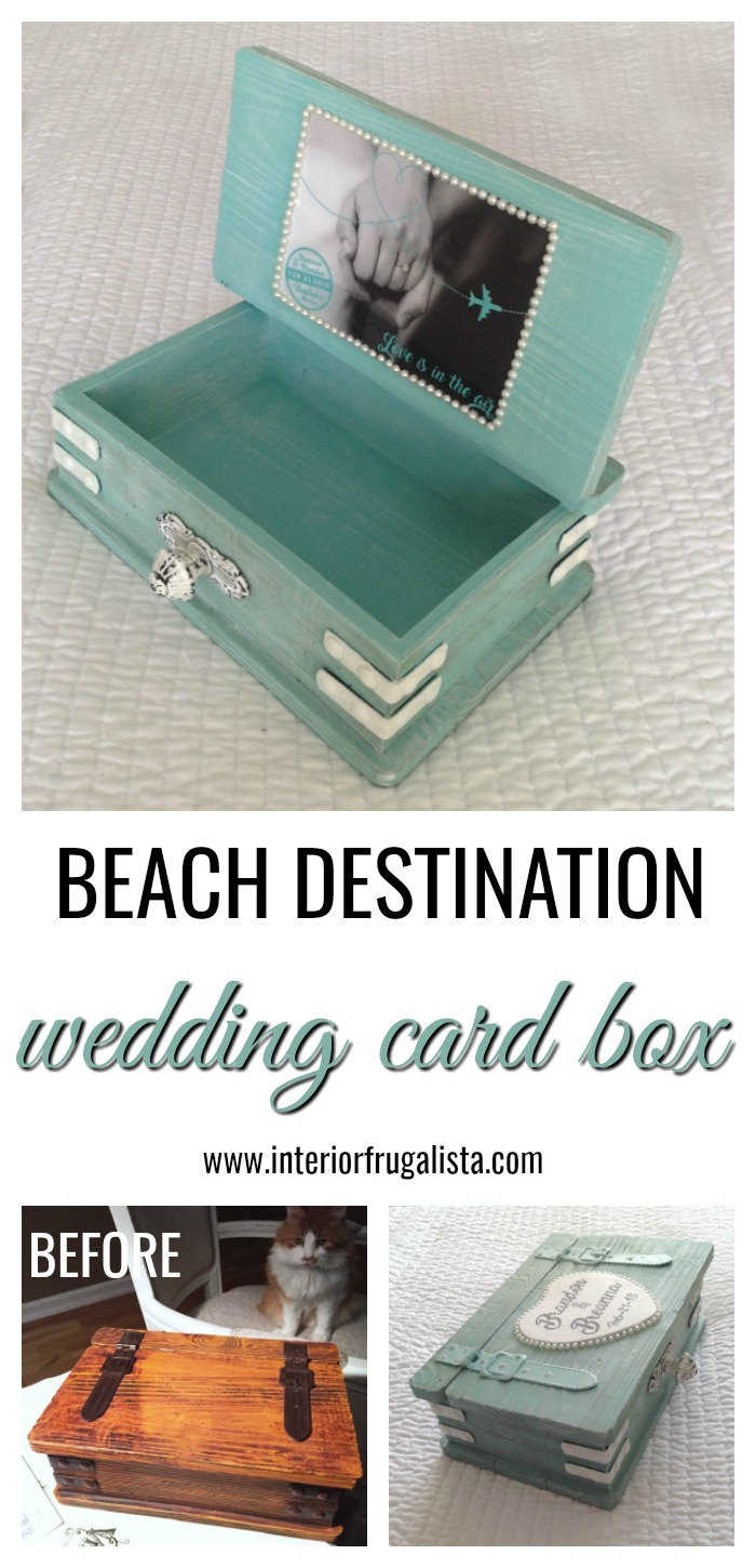 Planning a beach wedding? Here's an idea for upcycling a chest style wooden box into a unique personalized wedding card box for a destination wedding. #weddingcardboxideas #destinationweddingcardbox #coastalstyleweddingcardbox
